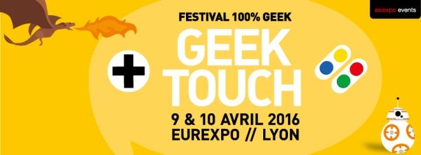 Bannière Geek Touch 2016
